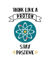 Think Like A Proton White Fine-Art Print