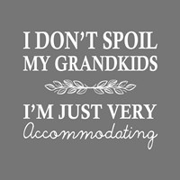 I Don't Spoil My Grandkids Leaf Design Gray Fine-Art Print