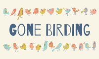 Gone Birding - Colorful Birds Fine-Art Print