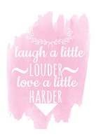 Laugh A Little Louder Fine-Art Print
