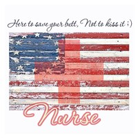 Nurse - Here to Save Your Butt Fine-Art Print