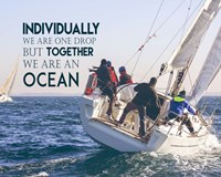 Together We Are An Ocean - Sailing Team Color Fine-Art Print