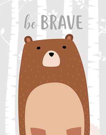 Framed Be Brave Bear Print
