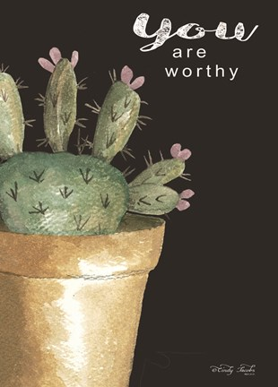 Framed You Are Worthy Cactus Print