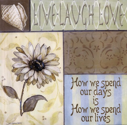 Framed Live Laugh Love - How We Spend Our Days Print
