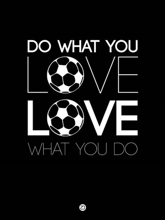 Framed Do What You Love Love What You Do 13 Print