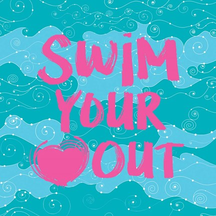 Framed Swim Your Heart Out - Teal Pink Print