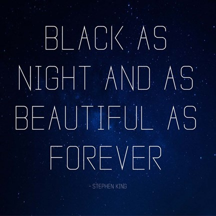 Framed Black as Night - Stephen King Quote Print