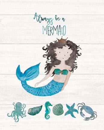 Framed Be A Mermaid Print