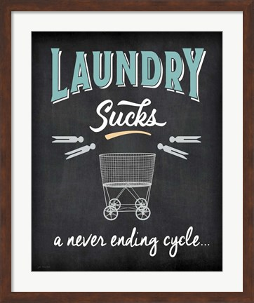 Framed Laundry Sucks Print