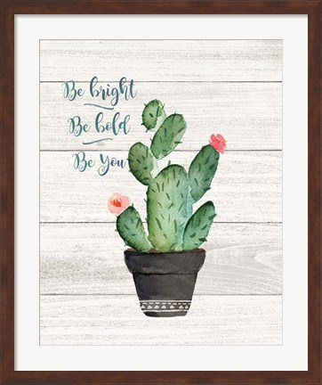 Framed Be Bright Print