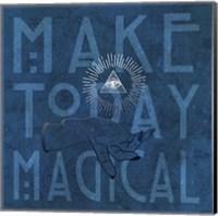 Make Today Magical Fine-Art Print