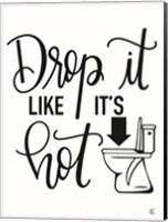 Drop It Like It's Hot Fine-Art Print