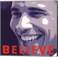 Barack Obama:  Believe Fine-Art Print