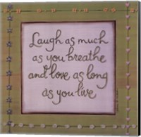 Laugh Breathe Love Fine-Art Print