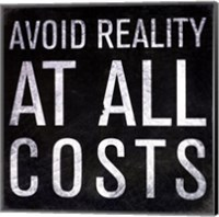 Avoid Reality - Mini Fine-Art Print