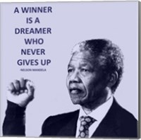 A Winner is A Dreamer - Nelson Mandela Fine-Art Print