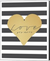 Faux Gold Love You More - Stripes Fine-Art Print