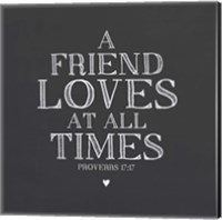 A Friend Loves At All Times Fine-Art Print