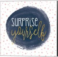 Surprise Yourself Fine-Art Print