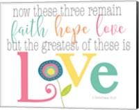 Faith, Hope Love Fine-Art Print