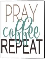 Pray, Coffee, Repeat Teal Fine-Art Print