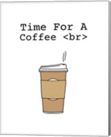 Time For A Coffee <br> - White Fine-Art Print