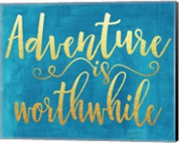 Adventure is Worthwhile Fine-Art Print