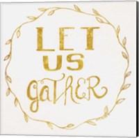 Let Us Gather - Gold Fine-Art Print