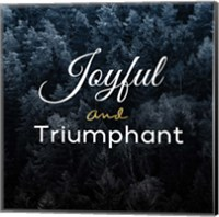 Joyful and Triumphant Fine-Art Print