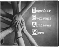 Together Everyone Achieves More - Stacking Hands Grayscale Fine-Art Print