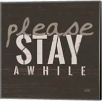 Please Stay Awhile Fine-Art Print
