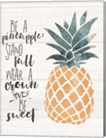 Be a Pineapple Fine-Art Print