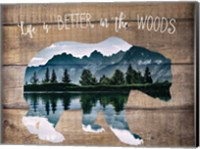 Life is better in the Woods Fine-Art Print