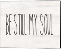 Be Still My Soul Fine-Art Print