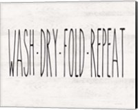 Wash - Dry - Fold - Repeat Fine-Art Print