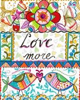 Love More Fine-Art Print