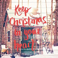 Keep Christmas In Your Heart Fine-Art Print
