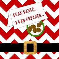 Dear Santa, I Can Explain Fine-Art Print