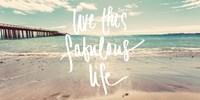 Live this Fabulous Life Fine-Art Print