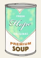 Hope Soup Fine-Art Print