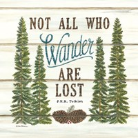 Not All Who Wander are Lost Fine-Art Print