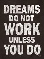Dreams Do Not Work Fine-Art Print