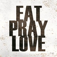 Eat, Pray, Love Fine-Art Print