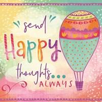 Send Happy Thoughts Always Fine-Art Print
