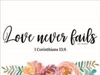Floral Love Never Fails Fine-Art Print
