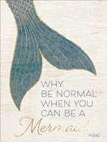 Why be Normal? Fine-Art Print