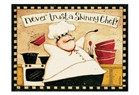 Never Trust Skinny Chef Fine-Art Print