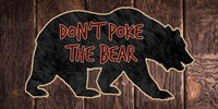 Don't Poke The Bear Fine-Art Print