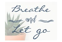 Breathe And Let Go 1 Fine-Art Print